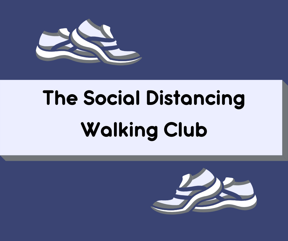 """Graphic of two pairs of running shoes separated by some distance with the words, """"The Social Distancing Walking Club"""" between the shoes"""
