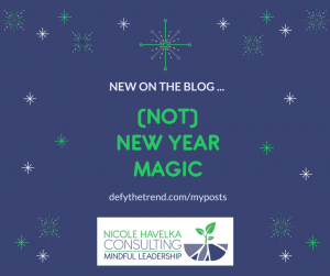 Graphic with sparkly starts and the text - New on the Blog: (Not) New Year Magic defythetrend.com/myposts